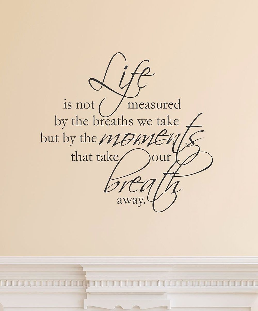 "Life Is Not Measured Quote Life Is Not Measured' Wall Quote  ""fashion Gifts & Foods  That"