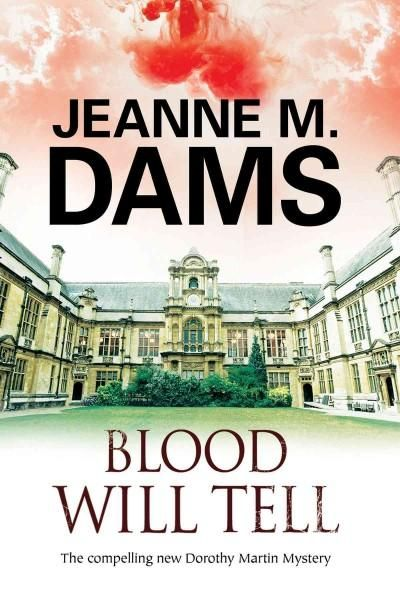 Blood Will Tell: A Dorothy Martin Investigation