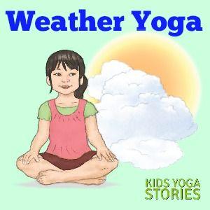 weather activities for kids yoga printable poster  yoga