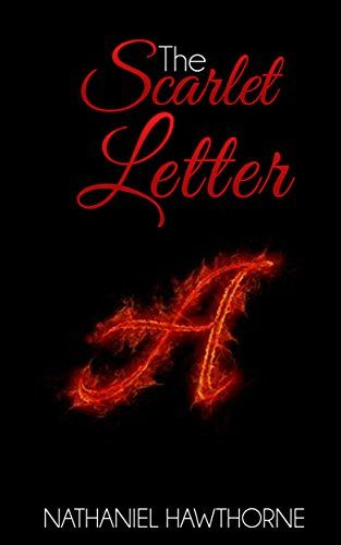 The Scarlet Letter Illustrated By Nathaniel Hawthorne Https Www Amazon Com Dp B00n6g5quy Ref Cm Sw R Pi Dp The Scarlet Letter Lettering Book Worth Reading