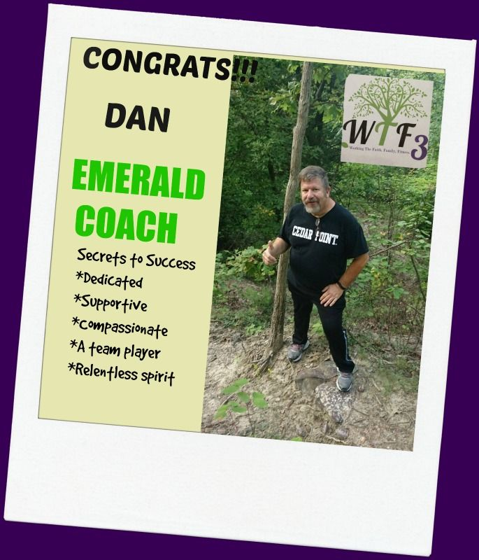 Team WTF3 (Working The Faith. Family. Fitness) would like to give congrats to Dan for achieving Emerald Rank in his Coaching business!!!  #CEO #Believe #Nevertolate