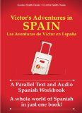 Parallel Text Reading: 16 Side by Side Books in Spanish and English