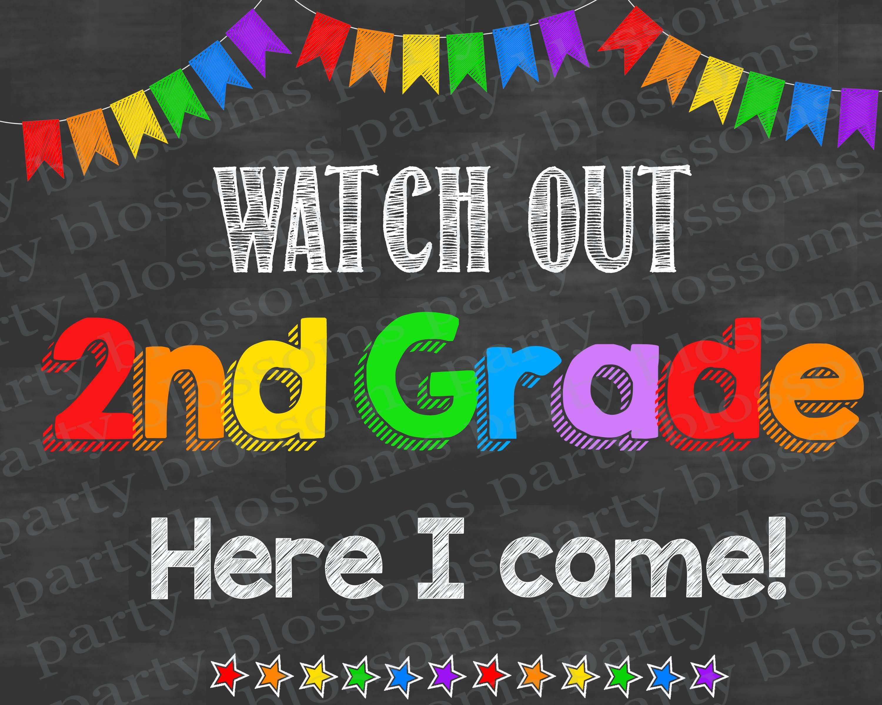 Instant Download Watch Out Second Grade Here I Come Chalkboar
