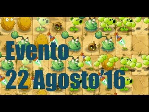 Plants vs Zombies 2 - Evento - Mision - 22 Agosto'16 - GAMEPLAY IOS