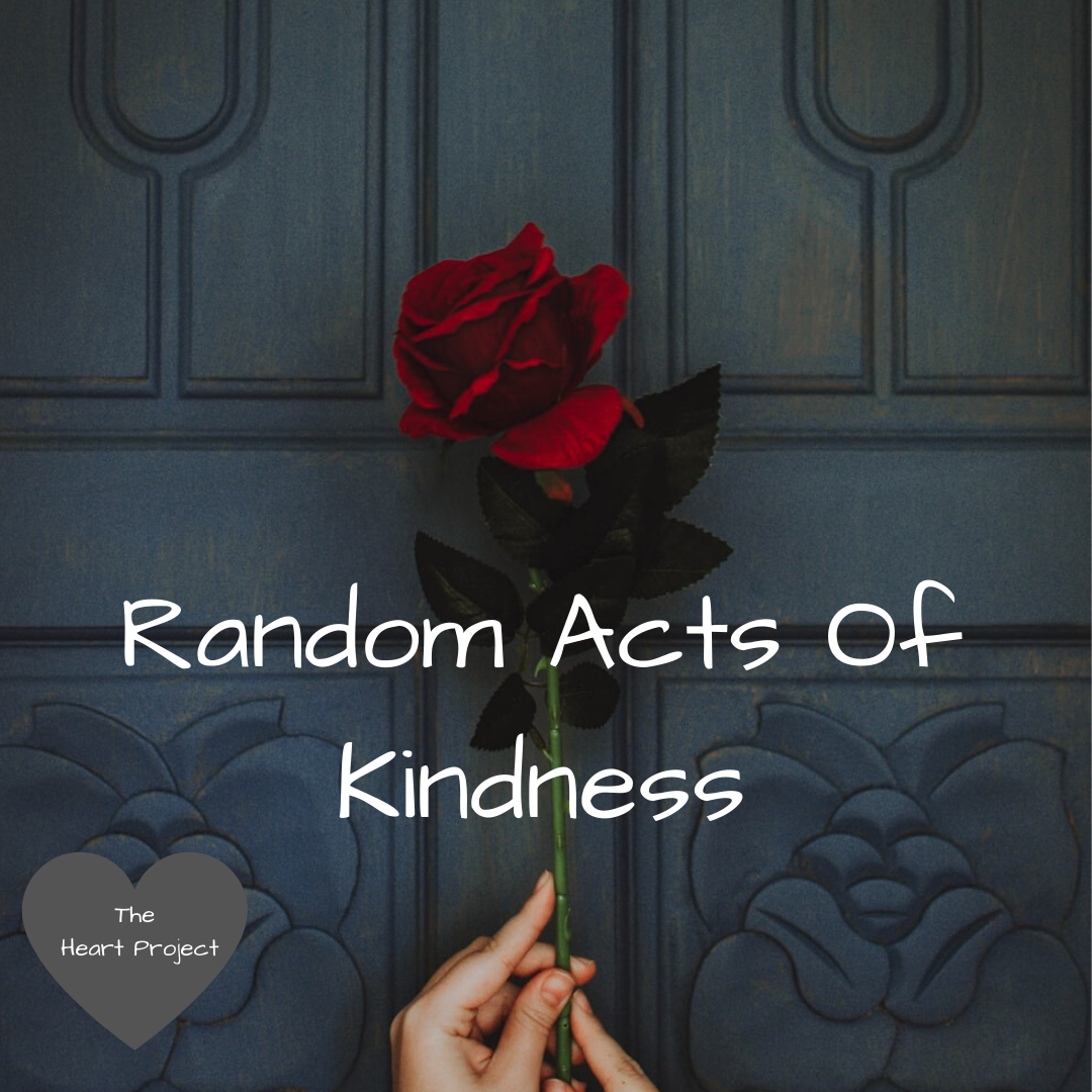 Random Acts of Kindness Random acts of kindness