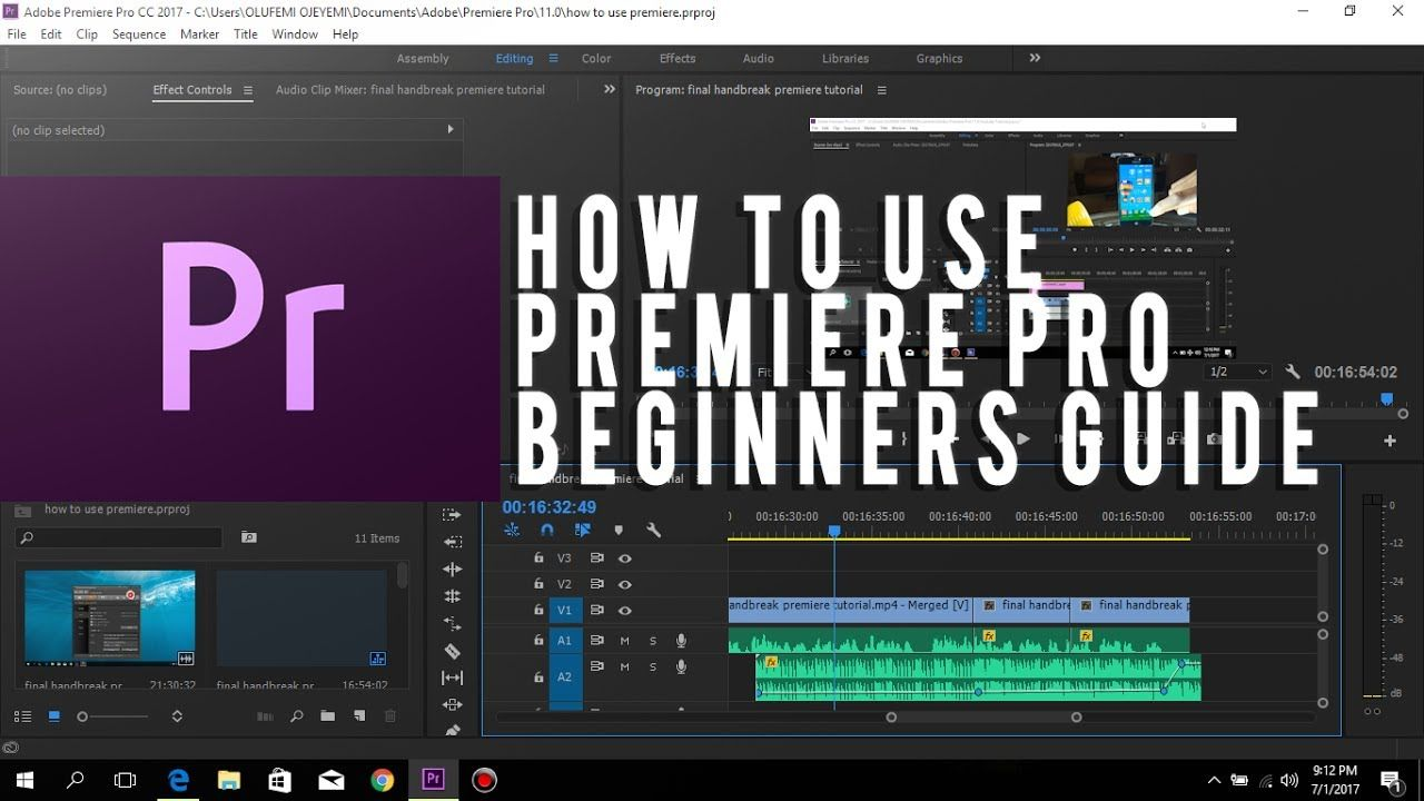 How to use Adobe Premiere Pro CC 2017 Beginners Guide