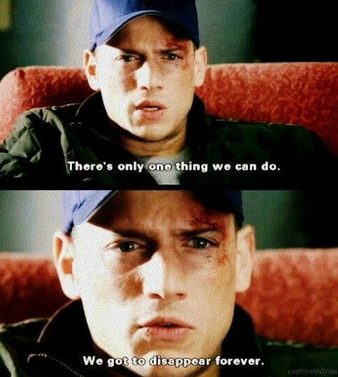 """Quotes From The Movie Lincoln: Prison Break Scene Before Michael And Lincoln """"disappear"""
