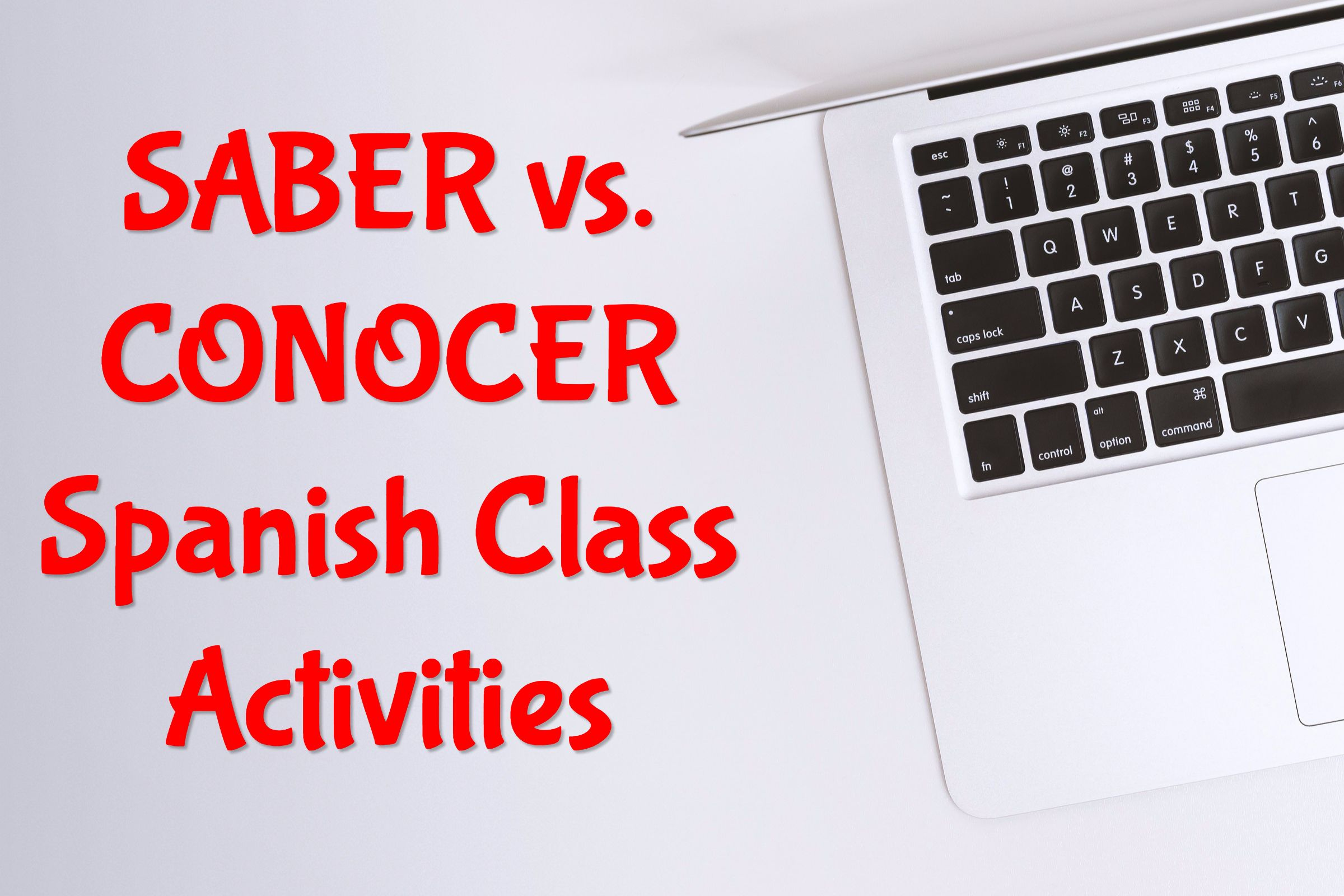 Saber Vs Conocer Spanish Class Activities Class Activities Spanish Teacher Resources Spanish Class