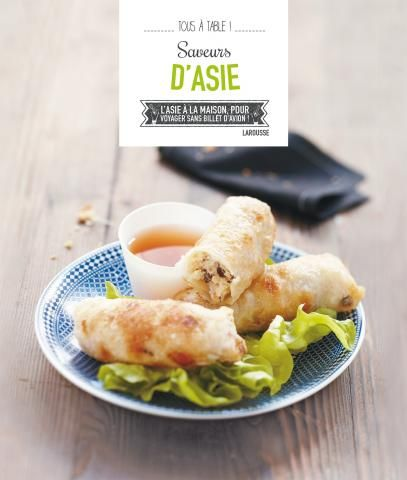 Saveurs d 39 asie editions larousse cuisine livres pinterest - Edition larousse cuisine ...