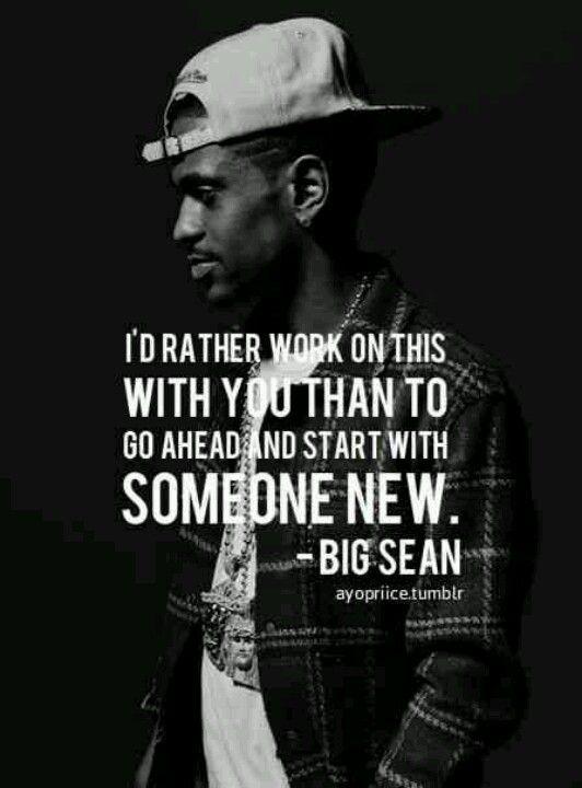 Good Rap Quotes : quotes, Bigsean, #aslongasyouloveme, Music, Quotes, Lyrics,, Quotes,, Rapper