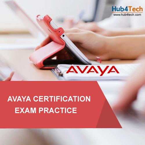 AVAYA Certification Exam Practice - http://www.hub4tech.com ...