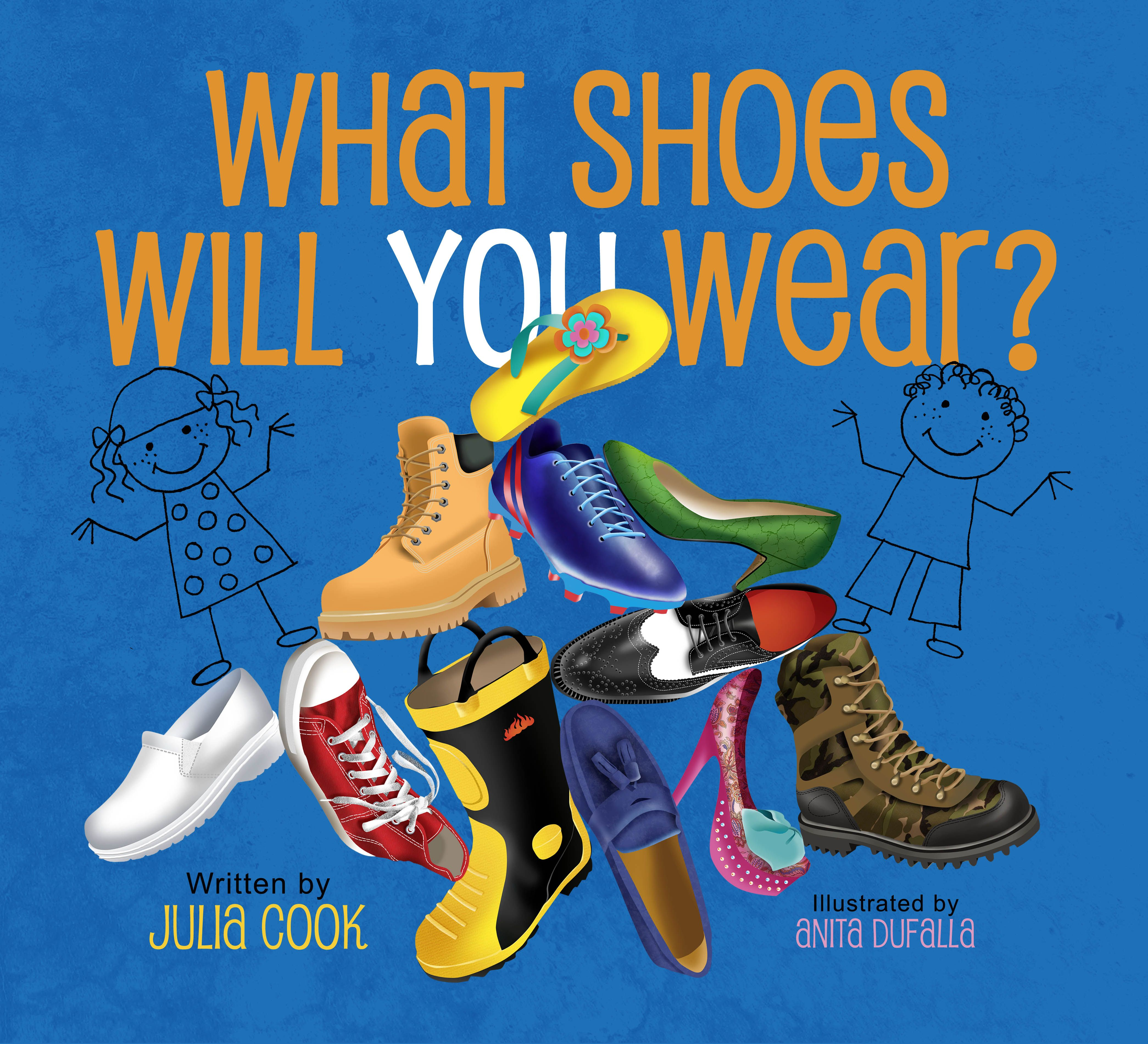 What Shoes Will You Wear By Julia Cook
