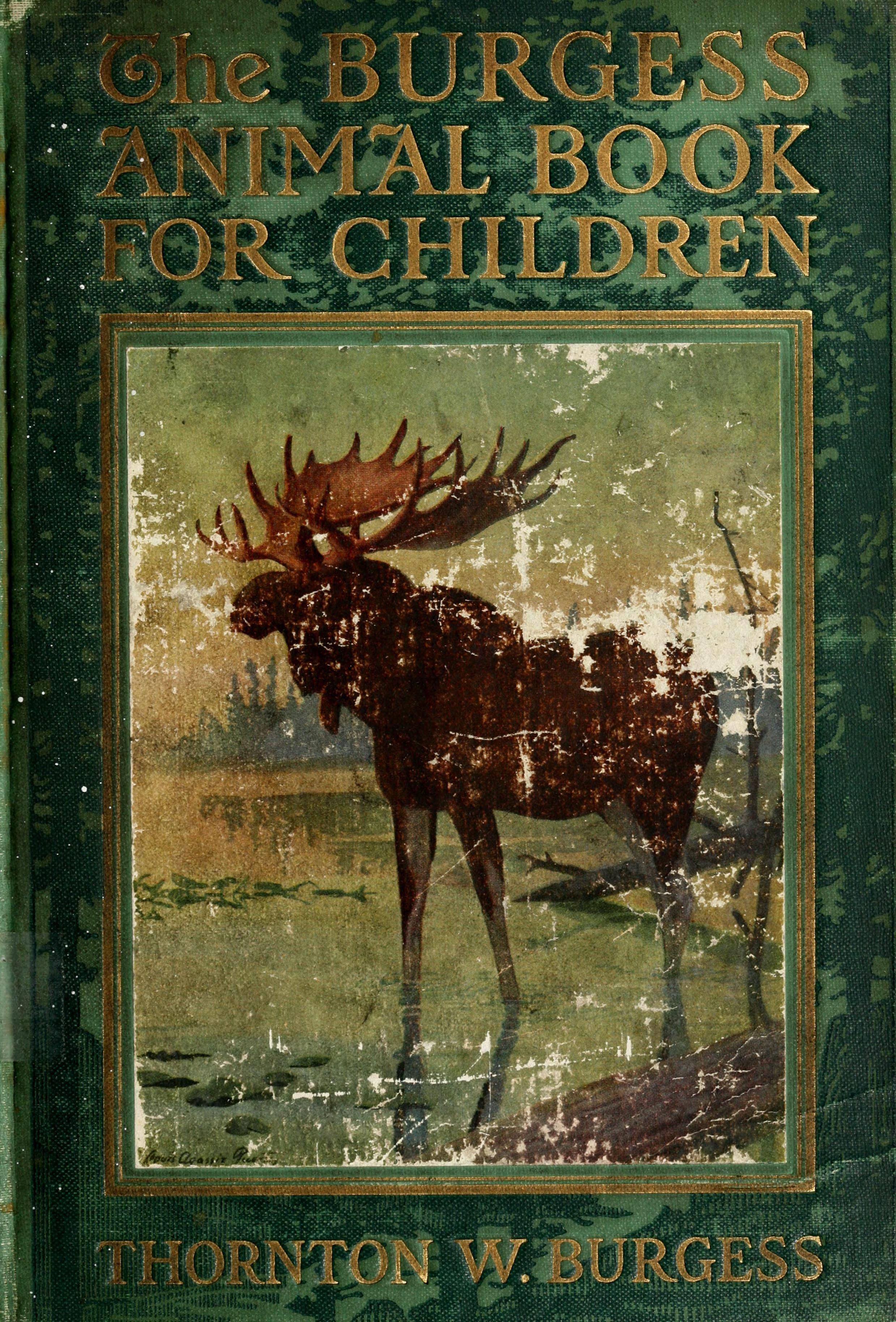 The Burgess Animal Book For Children Thornton W