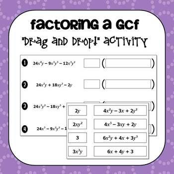 Factoring A Greatest Common Factor Gcf Drag And Drop Activity Polynomials Activity Polynomials Greatest Common Factors