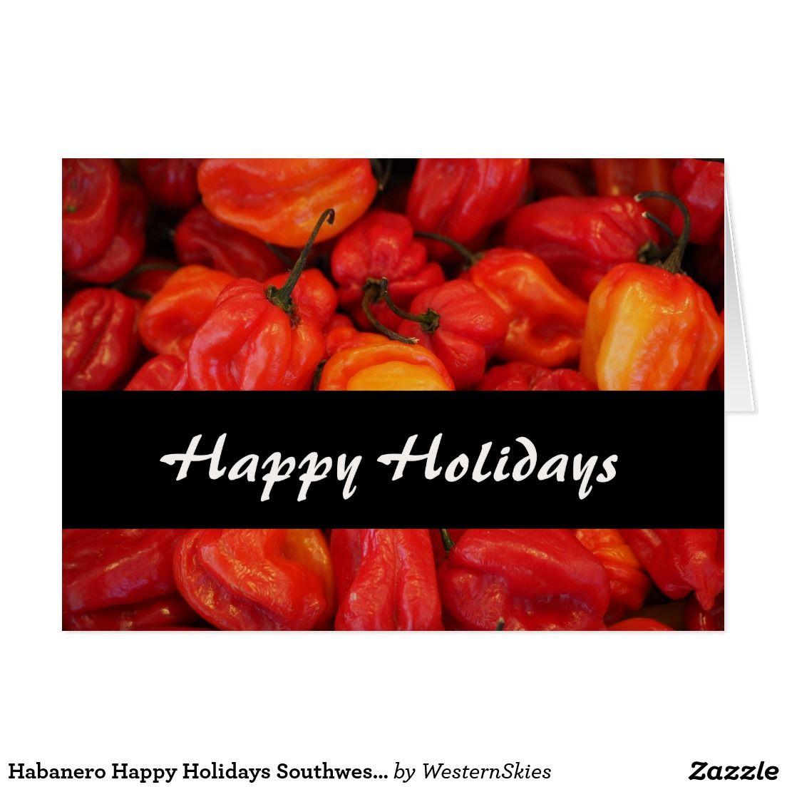 Habanero Happy Holidays Southwestern Christmas Red Card