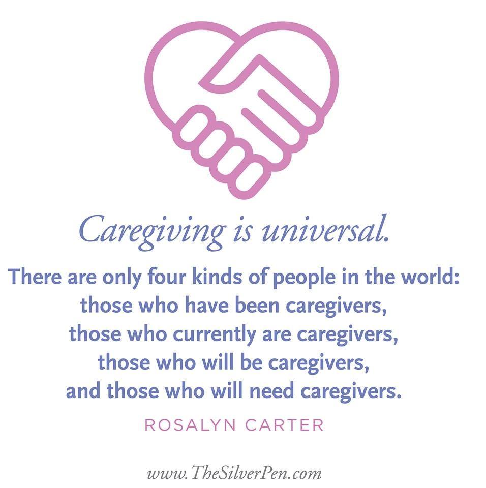 Caregiving Is Universal Caregiver Quotes Caregiver Cancer Caregiver Quotes