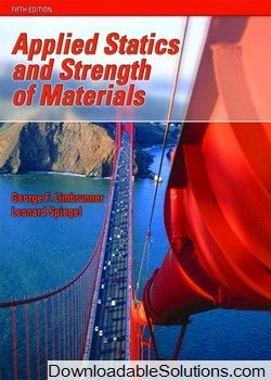 Applied Statics And Strength Of Materials 5 E Solution Manual