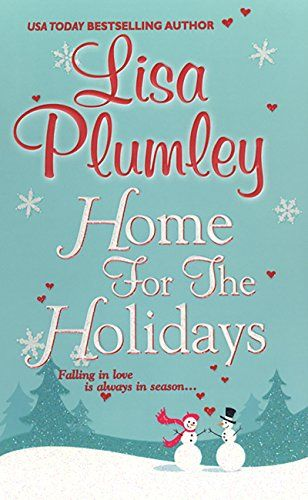 Home For The Holidays (A Kismet Christmas Romance Book 1) by Lisa Plumley Not horrible but too long to tell this story.