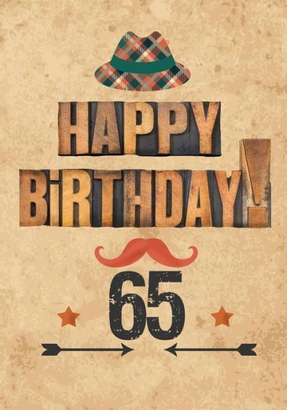 Happy Birthday 65 Gifts For Men Journal Notebook Year Old Journaling