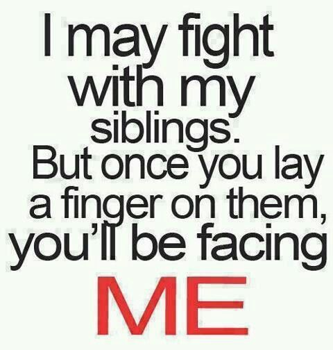 Pin By Cheyenne Fox On Words Of The Wise Sibling Quotes Sister Quotes Brother Quotes