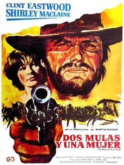 Dos Mulas Y Una Mujer 1970 Cine Carteles De Películas Y Carteles De Cine