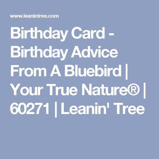 Birthday Card Birthday Advice From A Bluebird Your True Nature