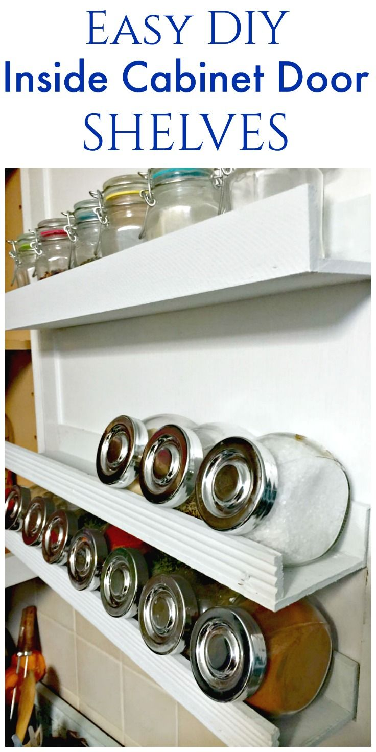 DIY Inside Cabinet Door Shelf | Inside cabinets, Door shelves and ...