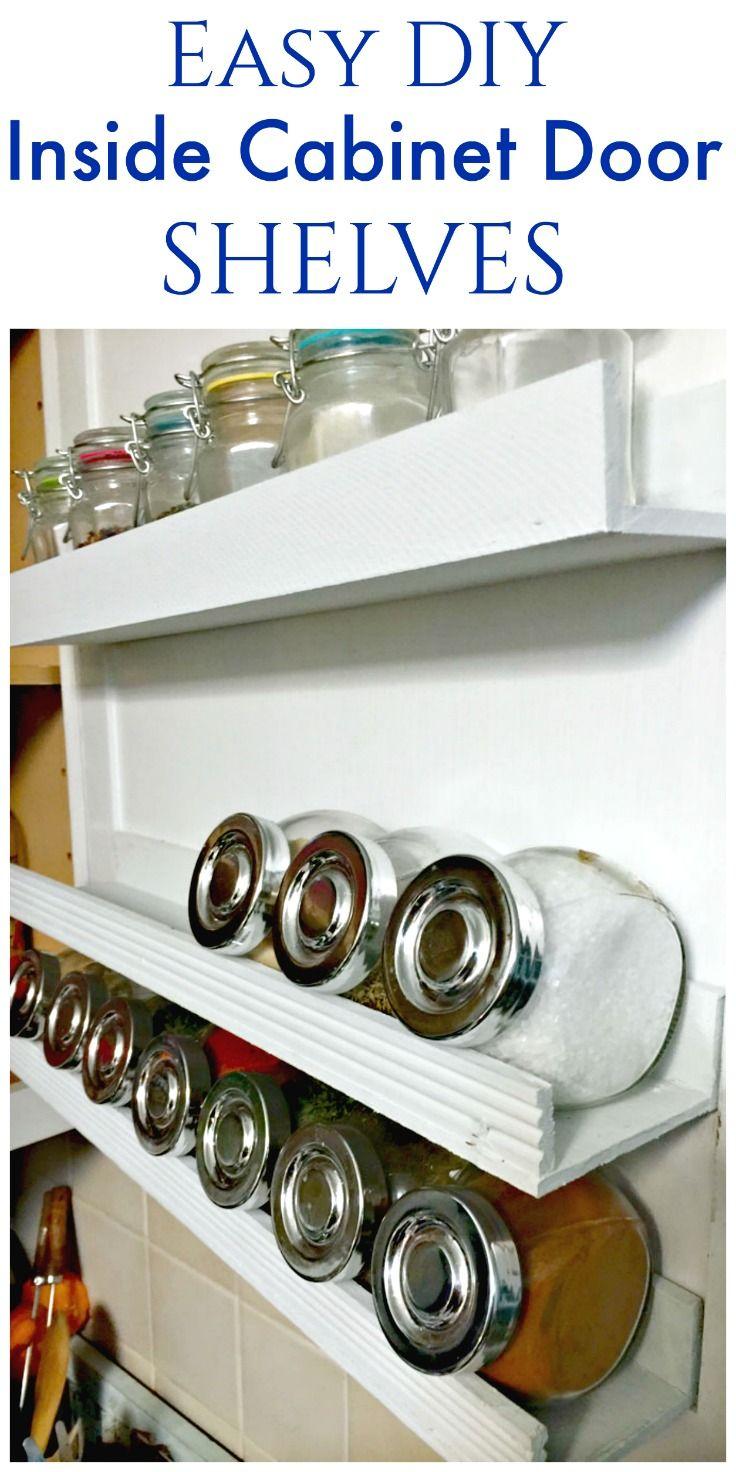 DIY Inside Cabinet Door Shelf | Pinterest | Inside cabinets, Door ...