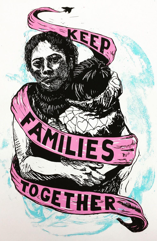 Justseeds Keep Families Together Protest Art Activist Art Activism Art
