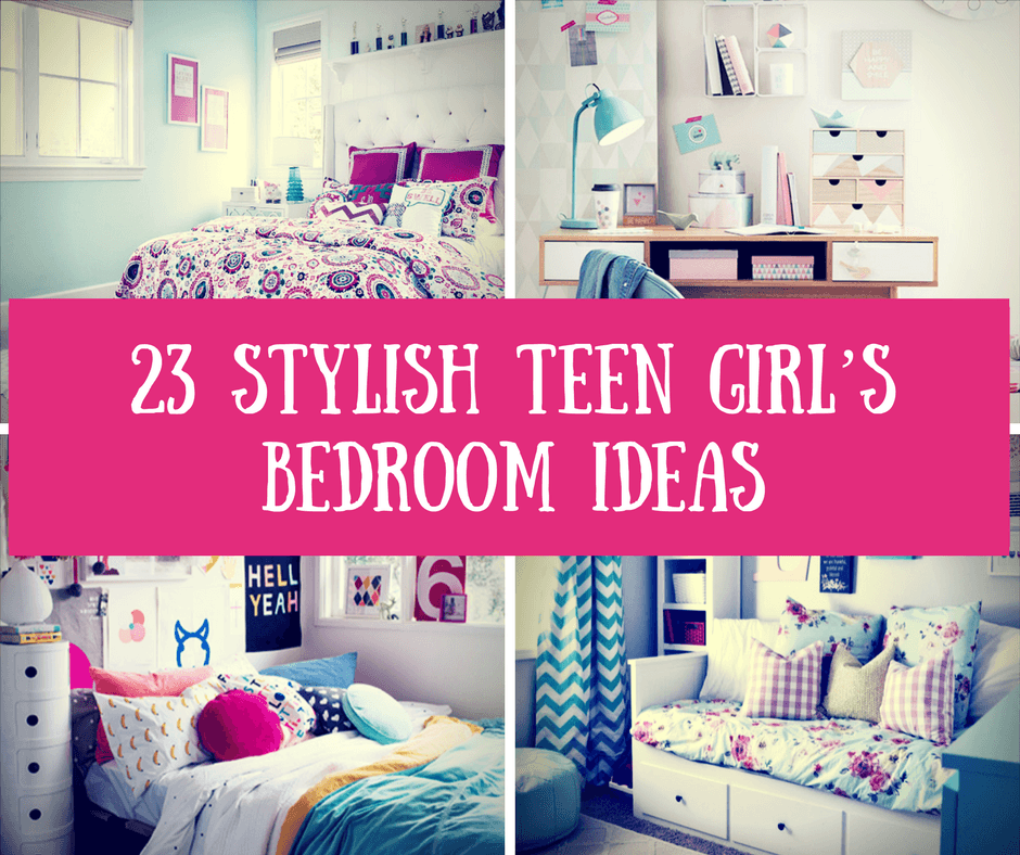 23 Stylish Teen Girlu0027s Bedroom Ideas