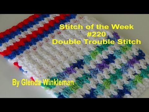 Stitch of the Week #220 Double Trouble Stitch (Free Pattern at the ...