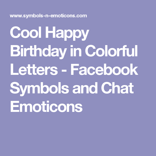 Happy Birthday In Colorful Letters Bday Pinterest Happy