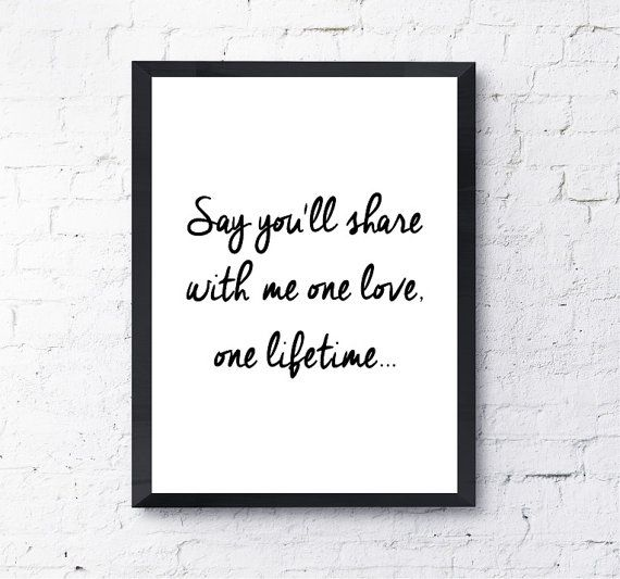 Love Changes Everything Lyrics No One Loves Me Quote Prints