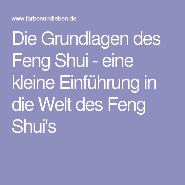 Die Grundlagen des Feng Shui eine kleine Einführung in