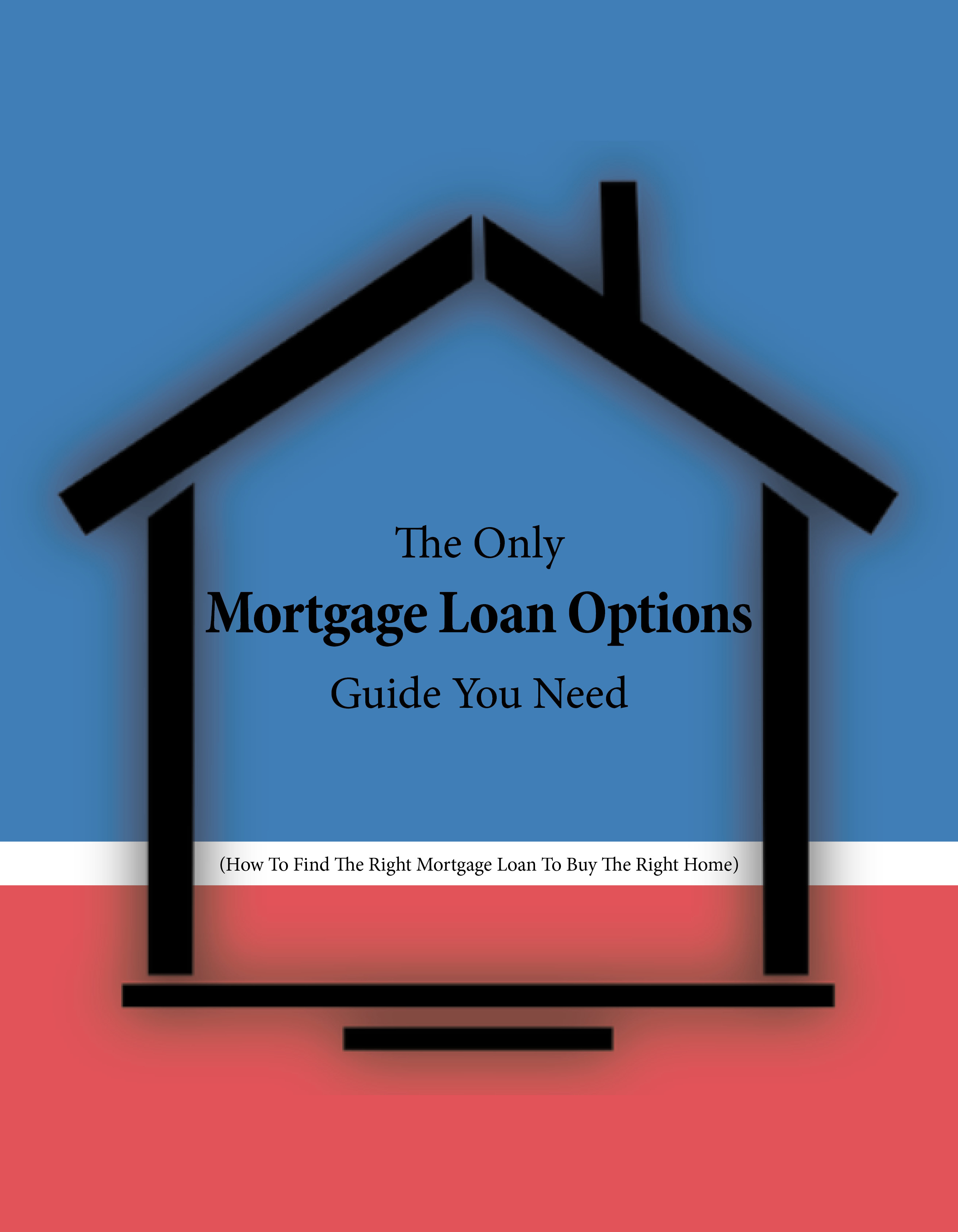 Download The Mortgage Loan Options Guide Home Improvement Loans Remodeling Loans Home Improvement
