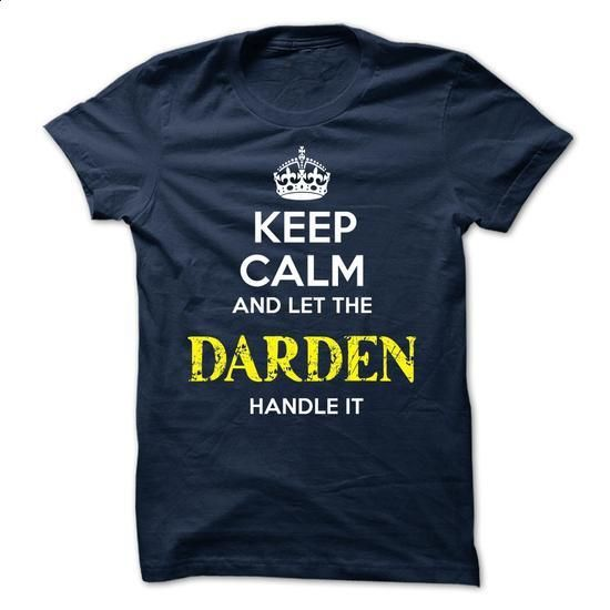 DARDEN - KEEP CALM AND LET THE DARDEN HANDLE IT - #plain tee #tshirt headband. SIMILAR ITEMS => https://www.sunfrog.com/Valentines/DARDEN--KEEP-CALM-AND-LET-THE-DARDEN-HANDLE-IT-51618964-Guys.html?68278