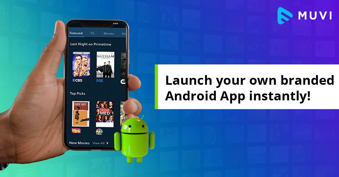 Build Android Live Streaming App & Streaming Apps for