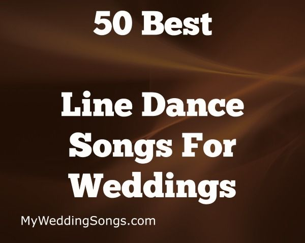 the 50 best line dance songs for groups 2018 reception songs and