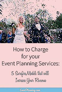 Photo of How to Charge a Fee for Your Event Planning Service – EventPlanning.com
