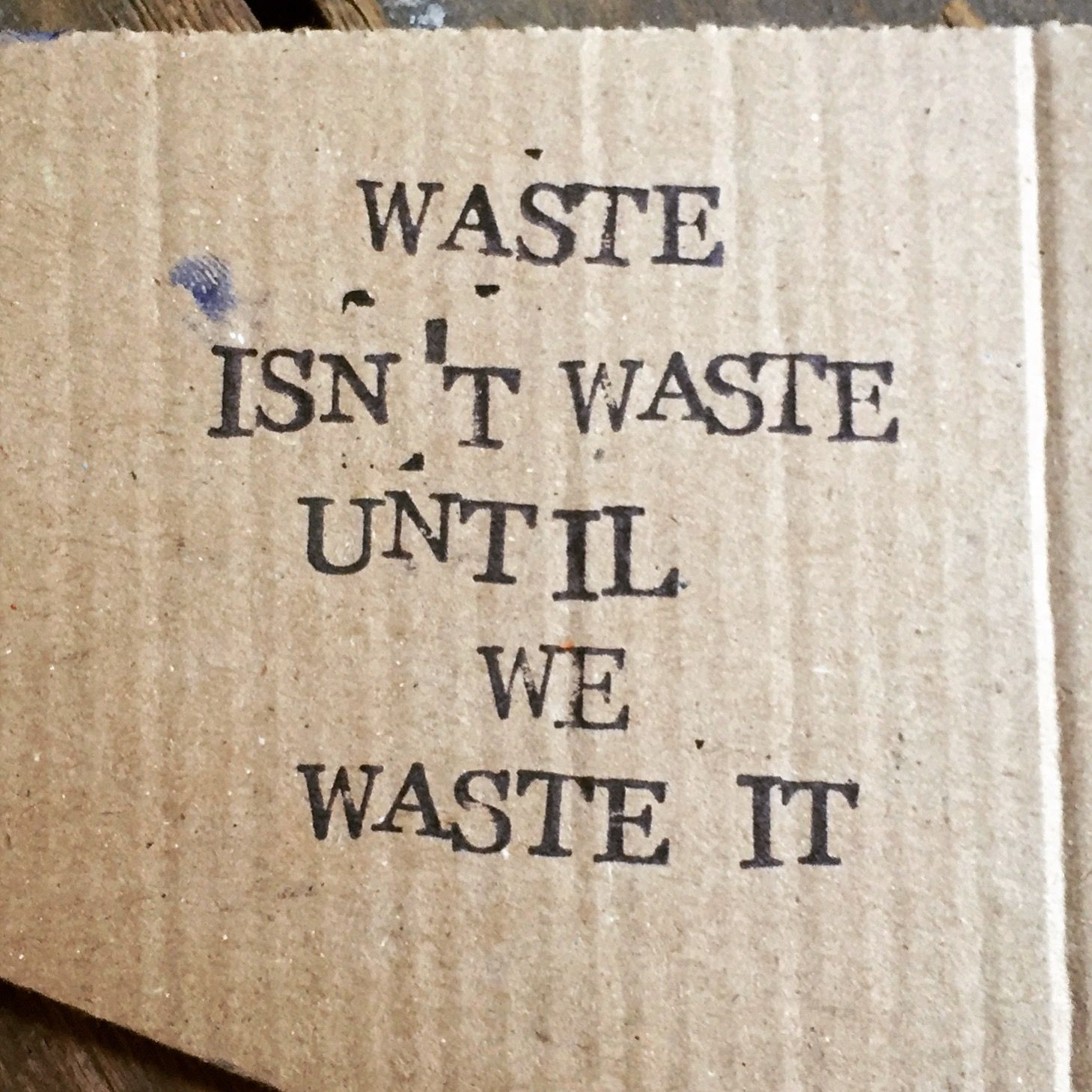 Quote: 'Waste isn't Waste until you Waste it'#isnt #quote ...