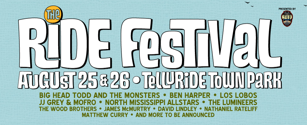 That's right! Telluride has a new festival added to the August line-up! Headliners include Ben Harper, Big Head Todd, Los Lobos and more! GA is only $87.50 for the two-day festival!
