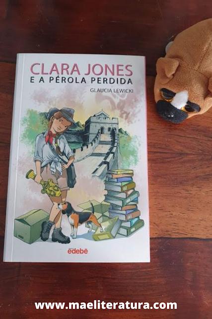MãeLiteratura: Resenha: Clara Jones e a Pérola Perdida   Glaucia ...