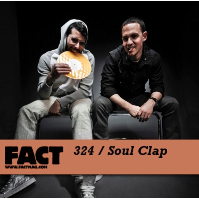 FACT 324 mix by SOUL CLAP