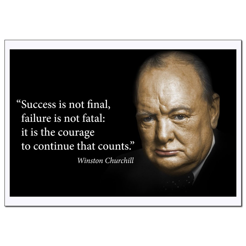 Motivational Winston Churchill Quotes Poster Large (Success is not final, failure is not fatal: it is courage to continue that counts) Young N Refined - Walmart.com