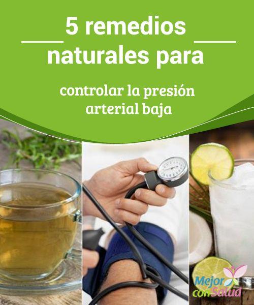 Remedios naturales para controlar la presion