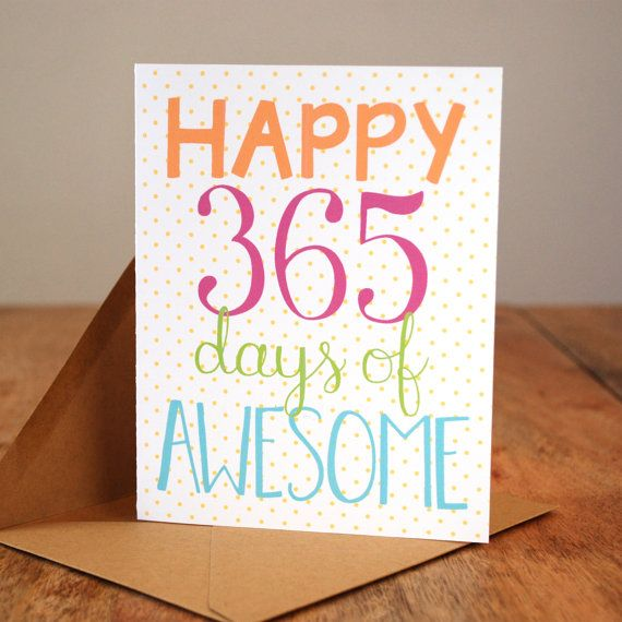 Happy 365 Days Of Awesome First Anniversary Card Creative Anniversary Gift Cards Anniversary Cards