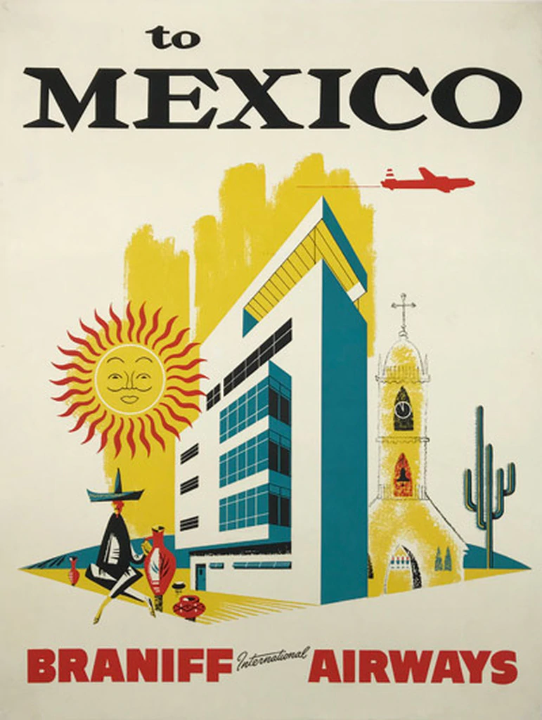 Braniff International Airways To Mexico City In 2020 Travel Posters Vintage Travel Posters Vintage Airline Posters