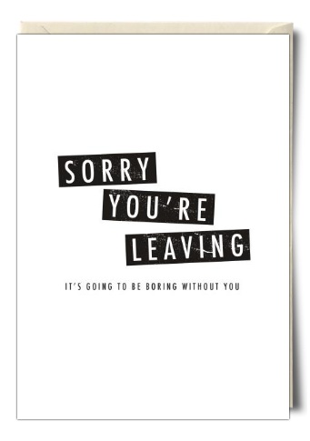 Thortful An Awesome Leaving Card From Zoe Brennan Leaving Cards Card Sayings Card Template