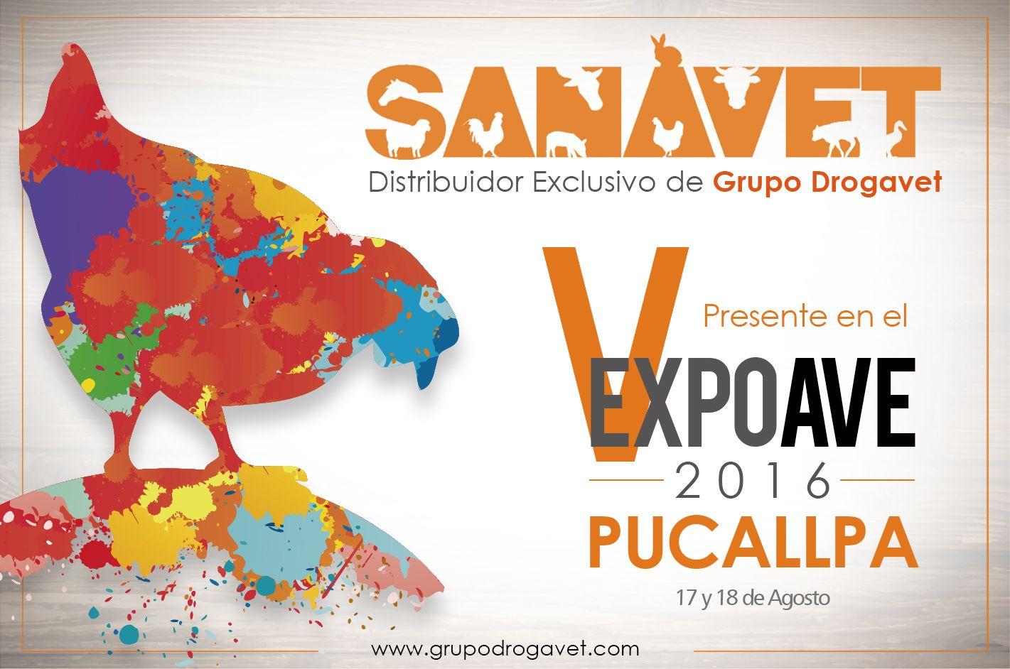 SANAVET distribuidor exclusivo de Grupo Drogavet participará en la V EXPOAVE 2016 – Pucallpa