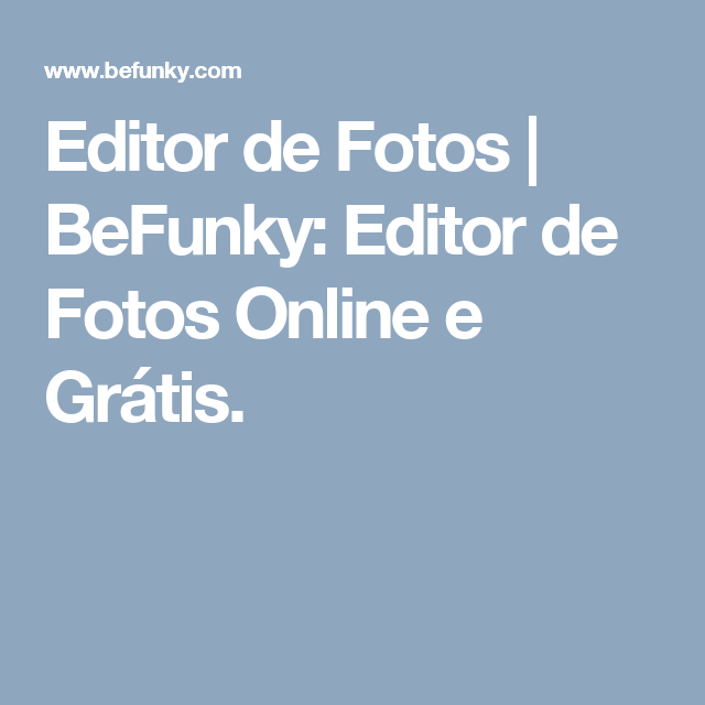 Editor de Fotos | BeFunky: Editor de Fotos Online e Grátis. | naves ...